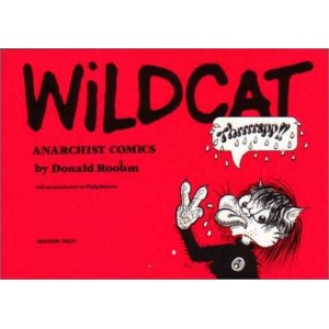 Wildcat Anarchist Comics by Donald Rooum