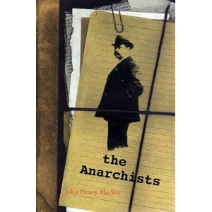 The Anarchists by John Henry Mackay