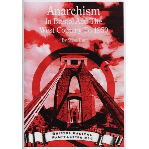 Anarchism in Bristol and the West Country to 1950