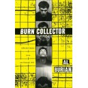 Burn Collector, Collected Stories from One through Nine