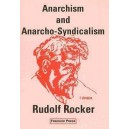Anarchism and Anarcho-Syndicalism