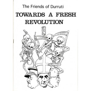 Towards a Fresh Revolution - Friends of Durruti