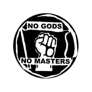 31, No Gods No Masters