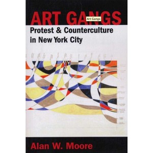Art Gangs by Alan Moore