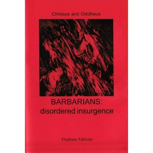 Barbarians: the disordered insurgence  by Crisso and Odoteo