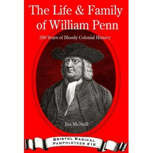 The Life & Family of William Penn