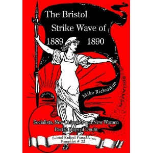 The Bristol Strike Wave of 1889-1890 Pt 2