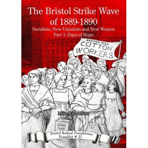 The Bristol Strike Wave of 1889-1890 Pt 1