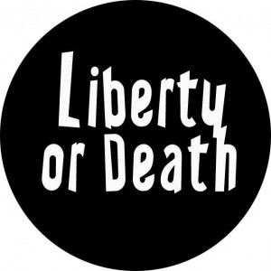 102, Liberty or Death Badge