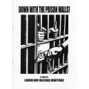 Down with the Prison Walls