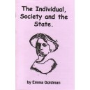 The Individual, Society and the State, by Emma Goldman.