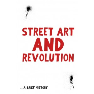 Street Art and Revolution