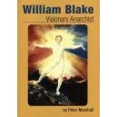 William Blake, Visionary Anarchist