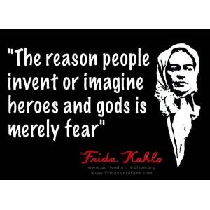 Frida Khalo Reason sicker