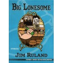 Big Lonesome by Jim Ruland