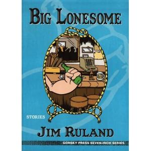 Big Lonesome by Jim Ruland