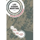Life During Wartime Resisting Counterinsurgency