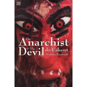 The Anarchist and The Devil Do Cabaret
