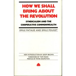 How Shall We Bring About The Revolution by Emile Pouget