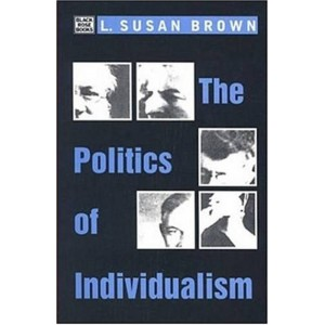 The Politics of Individualism by L.S.Brown