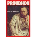 Pierre-Joseph Proudhon, A Biography by George Woodcock