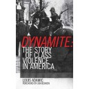 Dynamite, The Story of Class Violence in America