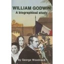 William Godwin - A biographical study by George Woodcock