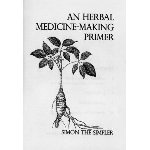 An Herbal Medicine - Making Primer