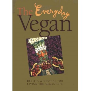 The Everyday Vegan by D. Burton