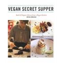 Vegan Secret Supper by Merida Anderson