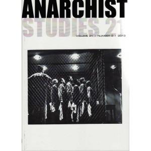 Anarchist Studies Vol 21 *2