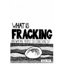 What is Fracking...?