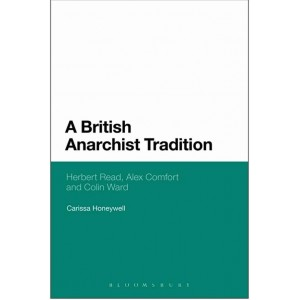 A British Anarchist Tradition by Carissa Honeywell