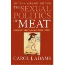 The Sexual Politics of Meat by Carol J.Adams