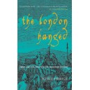 The London Hanged - Peter Linbaugh