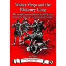 Walter Virgo and the Blakeney Gang