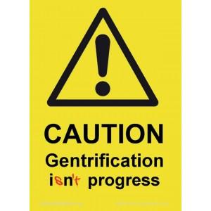Caution Gentrification sticker