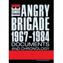 Angry Brigade, Documents and Chronology