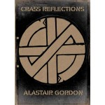 Crass Reflections by Alastair Gordon (Hardback)