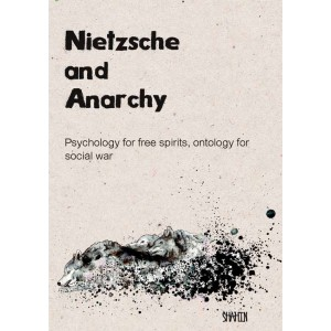 Nietzsche and Anarchy, by Shahin