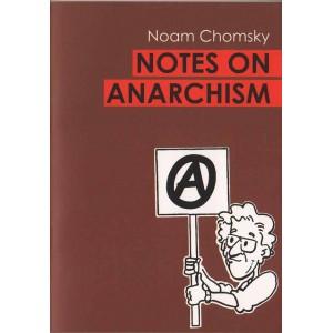 Notes on Anarchism, by Noam Chomsky