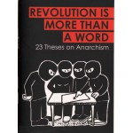 Revolution is More than a Word, 23 Theses on Anarchism