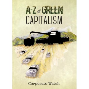 A-Z of Green Capitalism by Corporate Watch