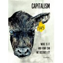 Capitalism, What is it and how can we destroy it?