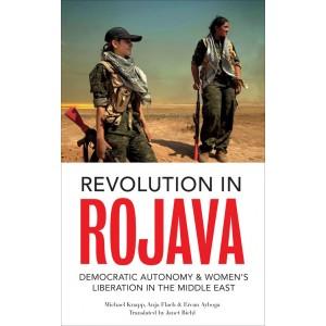 Revolution in Rojava