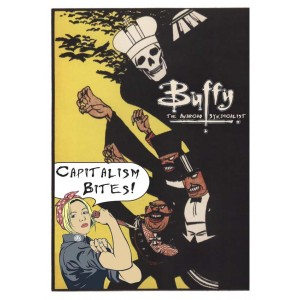 Buffy, The Anarchist Syndicalist, Capitalism Bites, Comic collection
