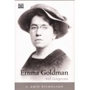 Emma Goldman: Still Dangerous by Nicholson, C. Brid