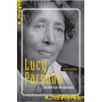 Lucy Parsons, An American Revolutionary