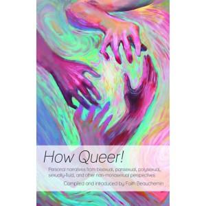 How Queer! edited by Faith Beauchemin