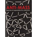Anti-Mass Methods of Organisation for Collectives